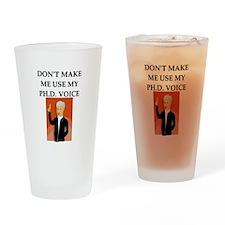 ph.d. joke Drinking Glass