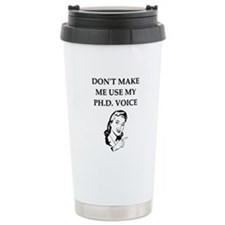 ph.d. joke Travel Mug