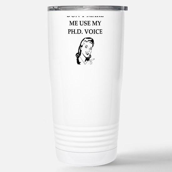 ph.d. joke Travel Mug