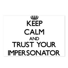Keep Calm and Trust Your Impersonator Postcards (P