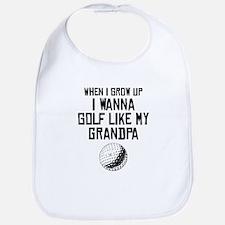 Golf Like My Grandpa Bib