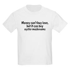oyster mushrooms (money) T-Shirt