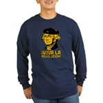 Viva La Revolucion! Long Sleeve Dark T-Shirt