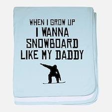 Snowboard Like My Daddy baby blanket