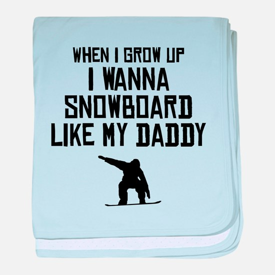 Snowboard Like My Daddy baby blanket