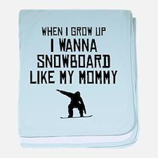 Snowboard Like My Mommy baby blanket