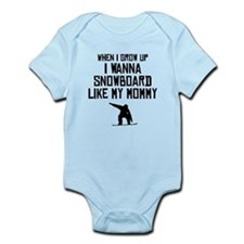 Snowboard Like My Mommy Body Suit