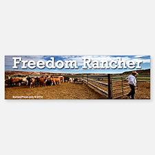 Freedom Rancher Bumper Bumper Bumper Sticker