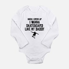 Skateboard Like My Daddy Body Suit