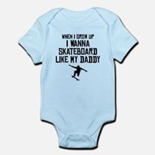 Skateboard Like My Daddy Body Suit