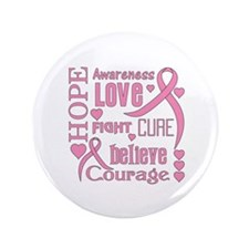 """Breast Cancer Hope Words 3.5"""" Button"""