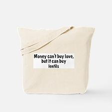 lentils (money) Tote Bag