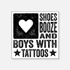 Shoes Booze and Boys with T Square Sticker 3