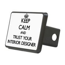 Keep Calm and Trust Your Interior Designer Hitch C