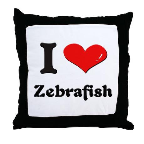 I love zebrafish Throw Pillow