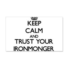 Keep Calm and Trust Your Ironmonger Wall Decal