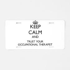 Keep Calm and Trust Your Occupational arapist Alum