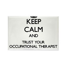Keep Calm and Trust Your Occupational arapist Magn