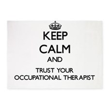 Keep Calm and Trust Your Occupational arapist 5'x7