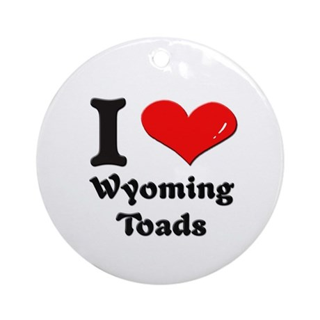 I love wyoming toads Ornament (Round)