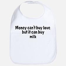 milk (money) Bib