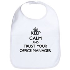 Keep Calm and Trust Your Office Manager Bib