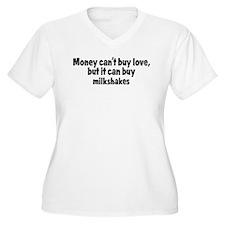 milkshakes (money) T-Shirt