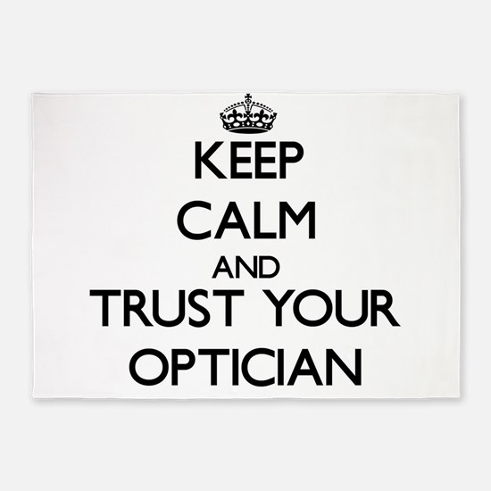 Keep Calm and Trust Your Optician 5'x7'Area Rug