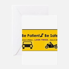 Be Patient 2 Be Safe Greeting Cards