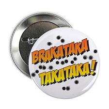 "Brakataka 2.25"" Button"