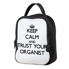 Keep Calm and Trust Your Organist Neoprene Lunch B