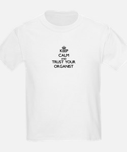 Keep Calm and Trust Your Organist T-Shirt