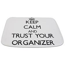 Keep Calm and Trust Your Organizer Bathmat