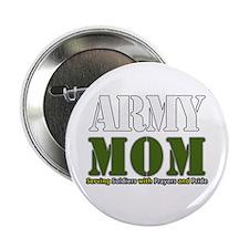 """Army Mom Prayers 2.25"""" Button"""