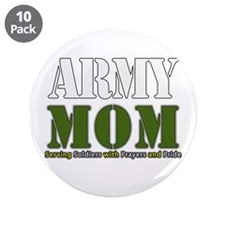 "Army Mom Prayers 3.5"" Button (10 pack)"