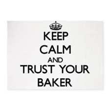 Keep Calm and Trust Your Baker 5'x7'Area Rug