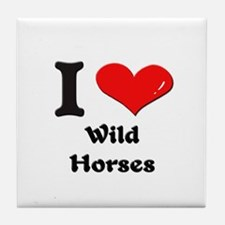 I love wild horses  Tile Coaster