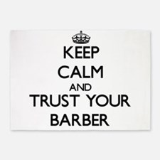 Keep Calm and Trust Your Barber 5'x7'Area Rug