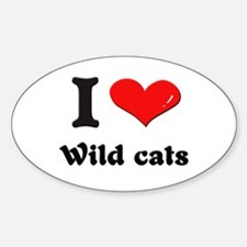 I love wild cats Oval Decal