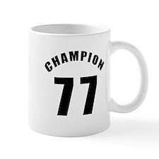 77 Champion Birthday Designs Mug