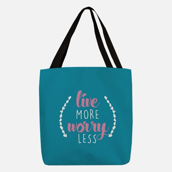 Live More Worry Less Polyester Tote Bag