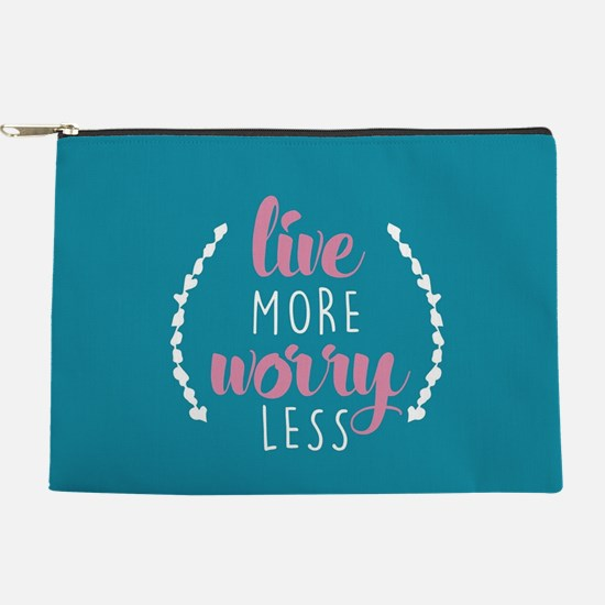 Live More Worry Less Makeup Pouch