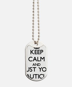 Keep Calm and Trust Your Beautician Dog Tags
