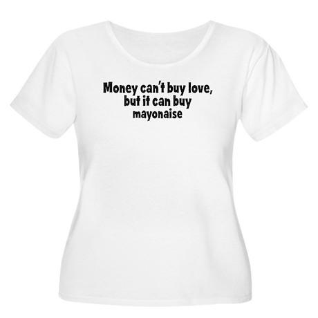 mayonaise (money) Women's Plus Size Scoop Neck T-S