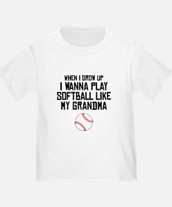 Softball Like My Grandma T-Shirt