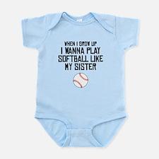 Softball Like My Sister Body Suit