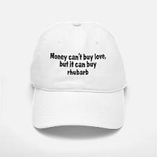 rhubarb (money) Baseball Baseball Cap