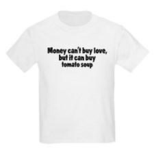 tomato soup (money) T-Shirt
