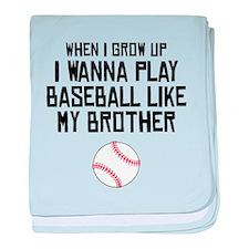Baseball Like My Brother baby blanket