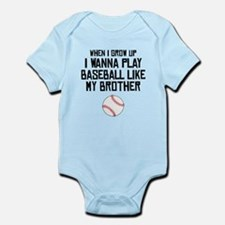 Baseball Like My Brother Body Suit